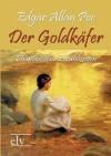 Der Goldkäfer und andere Erzählungen. und andere Erzählungen. - Edgar Allan Poe
