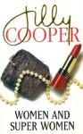 Women and Superwomen (paperback) - Jilly Cooper