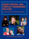 Anger Control and Conflict Management for Kids - Susanna Palomares
