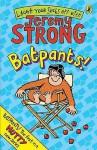 Batpants! - Jeremy Strong