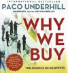 Why We Buy, Updated and Revised Edition: The Science of Shopping - Paco Underhill