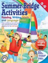 Summer Bridge Activities, Grades 5 - 6 - Julia Ann Hobbs, Carla Fisher, Julia Ann Hobbs, Carla Dawn Fisher