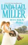 Big Sky Wedding - Linda Lael Miller