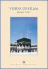 Vision of Islam - Hamza Yusuf