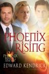 Phoenix Rising - Edward Kendrick