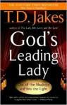 God's Leading Lady - T.D. Jakes