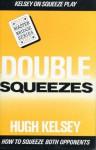 Double Squeezes - Hugh Walter Kelsey