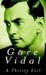 A Thirsty Evil - Gore Vidal