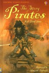 The Story of Pirates (Usborne Young Reading: Series Three) - Rob Lloyd Jones