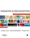 Managing and Organizations: An Introduction to Theory and Practice - Stewart R. Clegg, Martin Kornberger, Tyrone Pitsis