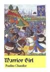 Warrior Girl - Pauline Chandler