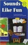 Sounds Like Fun - Dana Meachen Rau