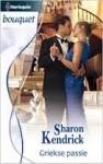 Griekse passie - Sharon Kendrick, Lisa Scargo