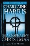 Shakespeare's Christmas: A Lily Bard Mystery - Charlaine Harris