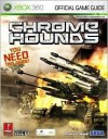 Chromehounds (Prima Official Game Guide) - Bryan Stratton