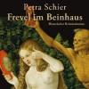 Frevel im Beinhaus - Petra Schier, Sabine Swoboda