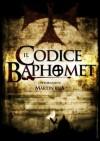 Il codice Bahomet - Martin Rua