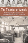 The Thunder of Angels: The Montgomery Bus Boycott and the People Who Broke the Back of Jim Crow - Donnie Williams, Wayne Greenhaw