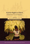 Human Rights at Work: Perspectives on Law and Regulation - Colin Fenwick, Tonia Novitz