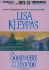 Somewhere I'll Find You - Lisa Kleypas, Rosalyn Landor