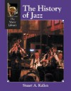 The History of Jazz (The Music Library) - Stuart A. Kallen