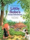 Little Bobo's Circus Adventure - Serena Romanelli, Romanelli S, Hans de Beer