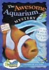 Awesome Aqaurium Mystery - Carole Marsh