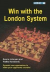 Win with the London System - Sverre Johnsen, Vlatko Kovacevic