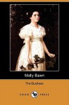 Molly Bawn (Dodo Press) - The Duchess, Margaret Wolfe Hungerford