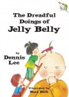 The Dreadful Doings of Jelly Belly - Dennis Lee