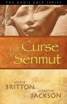 The Ardis Cole Series: The Curse of Senmut - Vickie Britton, Loretta Jackson