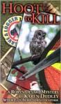 Hoot to Kill - Karen Dudley