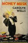 Money Musk - Carolyn Wells