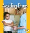 Avoiding Drugs - Patricia J. Murphy