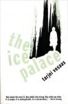 The Ice Palace (Peter Owen Modern Classics) - Tarjei Vesaas, Elizabeth Rokkan