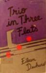 Trio in Three Flats - Eileen Dewhurst
