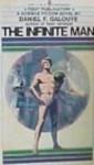 The Infinite Man - Daniel F. Galouye