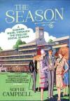 The Season: A Summer Whirl Through the English Social Season - Sophie Campbell