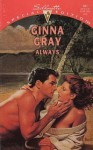 Always - Ginna Gray