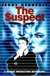 The Suspect - Jerry Kennealy