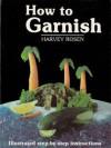 How to Garnish - Harvey Rosen