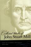 The Collected Works of John Stuart Mill : Vol. 4 - John Stuart Mill