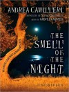 The Smell of the Night - Andrea Camilleri, Grover Gardner