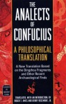 The Analects of Confucius: A Philosophical Translation - Roger T. Ames, Henry Rosemont Jr.