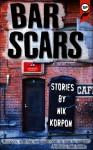 Bar Scars - Nik Korpon