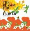 The Reason for a Flower - Ruth Heller
