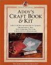 Addy S Craft Book: - American Girl