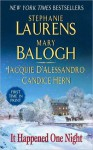 It Happened One Night - Stephanie Laurens, Mary Balogh, Jacquie D'Alessandro, Candice Hern