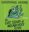 The Lust Lizard of Melancholy Cove - Christopher Moore, Oliver Wyman