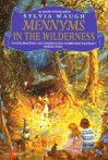 Mennyms in the Wilderness - Sylvia Waugh